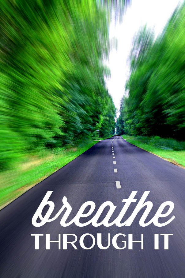 Just Breathe and Relax! You can do it!